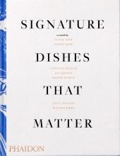 Pat Nourse , Signature Dishes That Matter