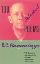 Cummings, E. E. 100 Selected Poems by E. E. Cummings