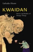 Hearn, Lafcadio Kwaidan