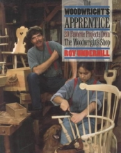 Underhill, Roy The Woodwright`s Apprentice