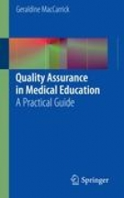 Maccarrick, Geraldine Quality Assurance in Medical Education