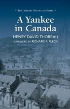 Thoreau, Henry David A Yankee in Canada