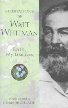 Highland, Chris Meditations of Walt Whitman