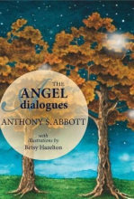 Abbott, Anthony The Angel Dialogues