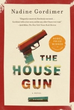 Gordimer, Nadine The House Gun
