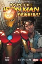 Brian Michael Bendis Invincible Iron Man: Ironheart Vol. 1 - Riri Williams
