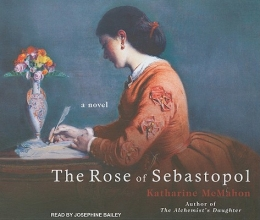 McMahon, Katharine The Rose of Sebastopol