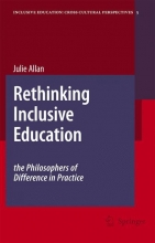 Julie Allan Rethinking Inclusive Education: The Philosophers of Difference in Practice