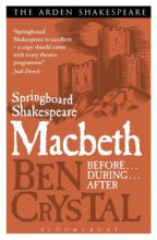 Crystal, Ben Springboard Shakespeare: Macbeth