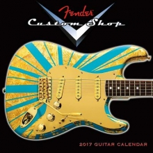 Fender Guitar Cal 2017-Fender Custom Shop