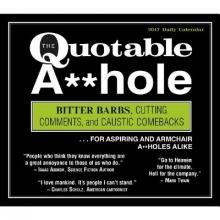 The Quotable A**hole 2017 Calendar