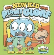 Kaplan, Arie The New Kid from Planet Glorf
