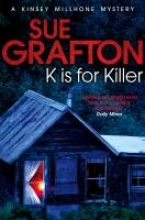 Grafton, Sue K is for Killer
