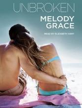 Grace, Melody Unbroken