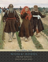 Gogol, Nikolai Vasil`evich Dead Souls