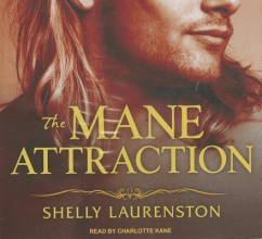 Laurenston, Shelly The Mane Attraction