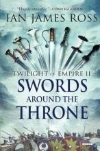 Ross, Ian James Swords Around the Throne