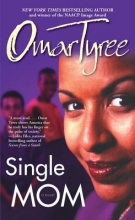 Tyree, Omar Single Mom