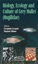 Biology, Ecology and Culture of Grey Mullets Mugilidae