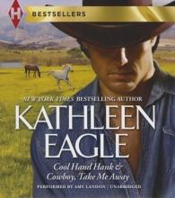 Eagle, Kathleen Cool Hand Hank & Cowboy Take Me Away