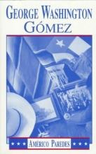 Paredes, Americo George Washington Gomez