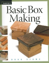 Doug Stowe Basic Box Making