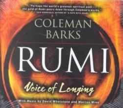 Jalal Al-Din Rumi, Maulana,   Barks, Coleman Rumi Voice of Longing