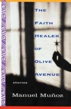 Munoz, Manuel The Faith Healer of Olive Avenue