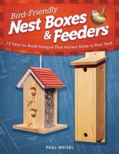 Paul Meisel Bird-Friendly Nest Boxes & Feeders