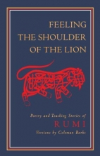 Rumi, Jalaluddin Feeling the Shoulder of the Lion