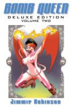 Robinson, Jimmie Bomb Queen Deluxe Edition Volume 2
