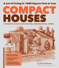 Rowan, Gerald Compact Houses