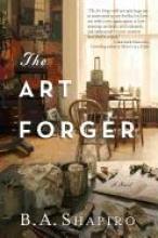 Shapiro, B. A. The Art Forger