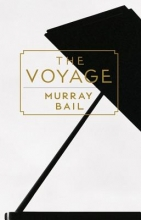 Bail, Murray The Voyage