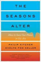 Kitcher, Philip,   Keller, Evelyn Fox The Seasons Alter
