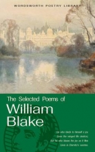 William Blake The Selected Poems of William Blake