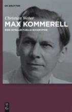 Weber, Christian Max Kommerell