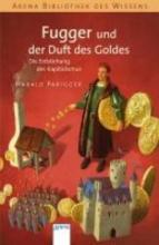 Parigger, Harald Fugger und der Duft des Goldes
