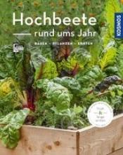 Grabner, Melanie Hochbeete rund ums Jahr (Mein Garten)