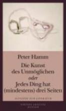Hamm, Peter Die Kunst des Unmglichen oder Jedes Ding hat (mindestens) drei Seiten