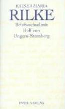 Rilke, Rainer Maria Briefwechsel mit Rolf von Ungern-Sternberg