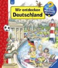 Erne, Andrea Wir entdecken Deutschland
