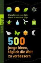 Westland, Daniel 500 junge Ideen, täglich die Welt zu verbessern