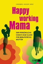 Cathy L. Greenberg,   Barrett S. Avigdor,   Evelyn Boos Happy Working Mama