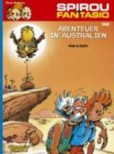 Tome, Philippe Spirou und Fantasio 32. Abenteuer in Australien