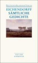 Eichendorff, Joseph von Sämtliche Gedichte