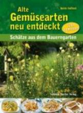 Hasskerl, Heide Alte Gemüsearten neu entdeckt