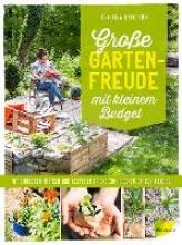 Hamilton, Kristina Große Gartenfreude mit kleinem Budget