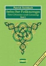 Steinbach, Patrick Irische Folksongs fr Gitarre und Gesang 2. Mit CD