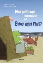 Becker, Heike Wie geht das eigentlich mit Ebbe und Flut?